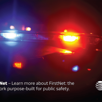 FirstNet: Keeping our First Responders and Communities Safe
